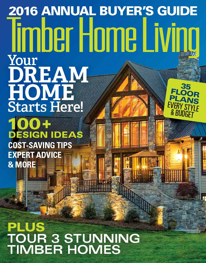 2016 Timber Home Living Annual Buyers Guide Feature Article